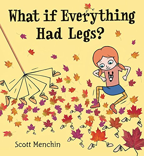 9780763642204: What if Everything Had Legs?
