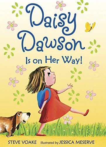9780763642945: Daisy Dawson Is on Her Way!