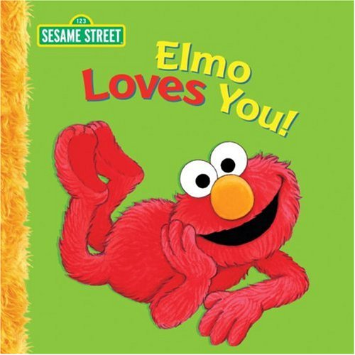 9780763643652: Elmo Loves You: A Poem by Elmo (Sesame Street Big Books)