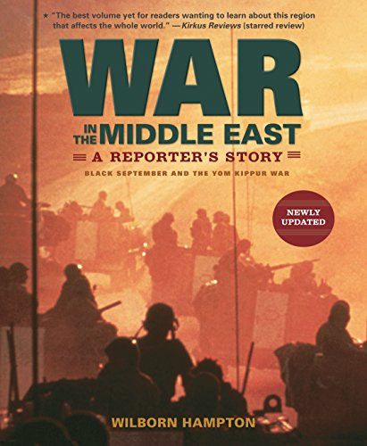 9780763643768: War in the Middle East: A Reporter's Story: Black September and the Yom Kippur War