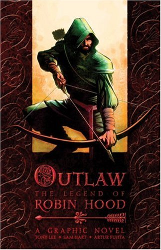 Outlaw: The Legend of Robin Hood (0763643998) by Lee, Tony