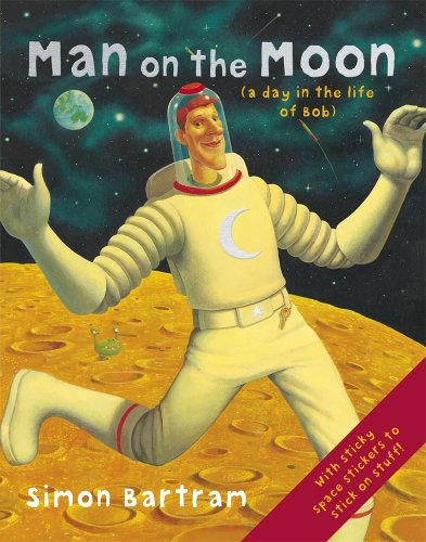 9780763644260: Man on the Moon: (A Day in the Life of Bob) [With Sticker(s)]