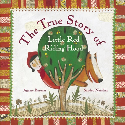 9780763644277: The True Story of Little Red Riding Hood: A Novelty Book
