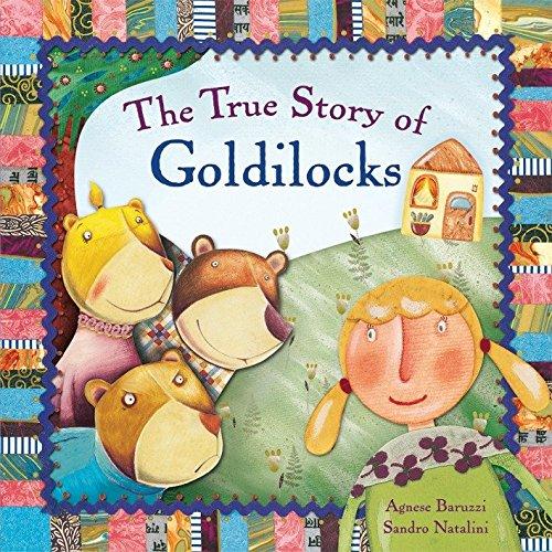 The True Story of Goldilocks: A Novelty: Agnese Baruzzi, Sandro