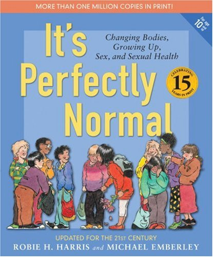 9780763644833: It's Perfectly Normal: A Book About Changing Bodies, Growing Up, Sex, and Sexual Health