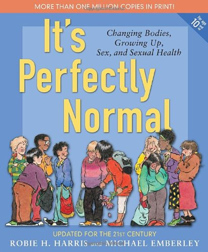 9780763644840: It's Perfectly Normal: A Book About Changing Bodies, Growing Up, Sex, and Sexual Health
