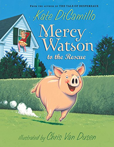 9780763645045: Mercy Watson To The Rescue