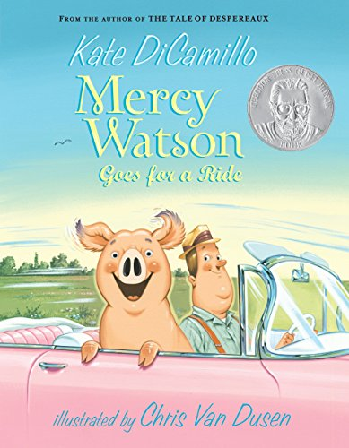 Mercy Watson Goes for a Ride: DiCamillo, Kate