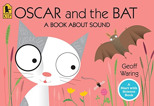 9780763645137: Oscar and the Bat: A Book About Sound (Start with Science)