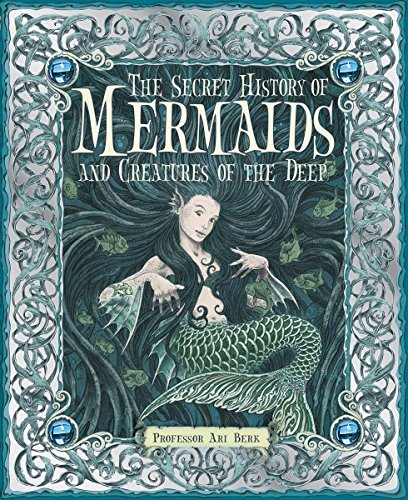 9780763645151: The Secret History of Mermaids