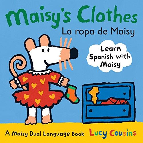 9780763645182: Maisy's Clothes La Ropa de Maisy: A Maisy Dual Language Book (Spanish Edition)