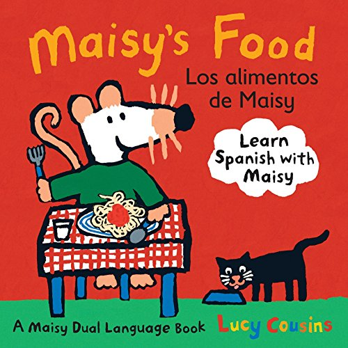 9780763645199: Maisy's Food Los Alimentos de Maisy: A Maisy Dual Language Book (Spanish Edition)