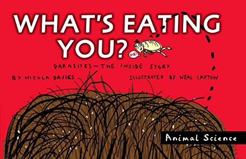 9780763645212: What's Eating You?: Parasites -- The Inside Story (Animal Science)