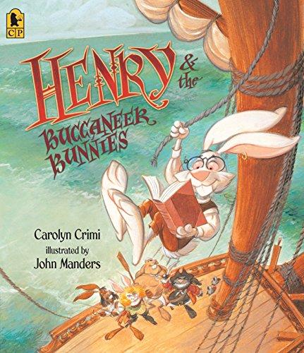 9780763645403: Henry & the Buccaneer Bunnies