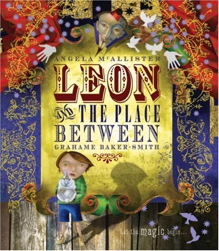 9780763645465: Leon and the Place Between