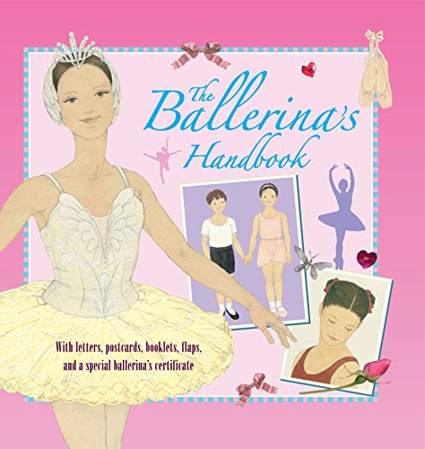 9780763645526: The Ballerina's Handbook (Genuine and Moste Authentic Guides)
