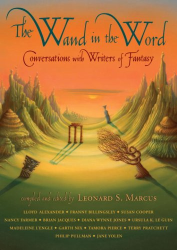 9780763645564: The Wand in the Word: Conversations with Writers of Fantasy