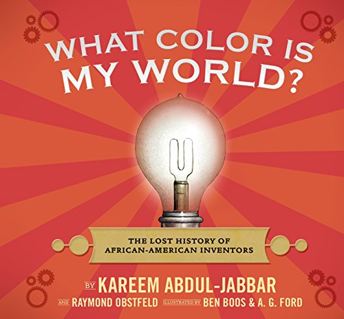 9780763645649: What Color Is My World?: The Lost History of African-American Inventors
