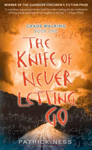 9780763645762: The Knife of Never Letting Go