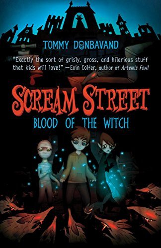 9780763646073: Scream Street: Blood of the Witch