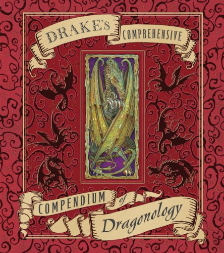 9780763646233: Drake's Comprehensive Compendium of Dragonology