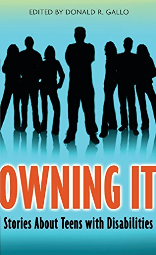 Owning It: Stories About Teens with Disabilities: Donald R. Gallo
