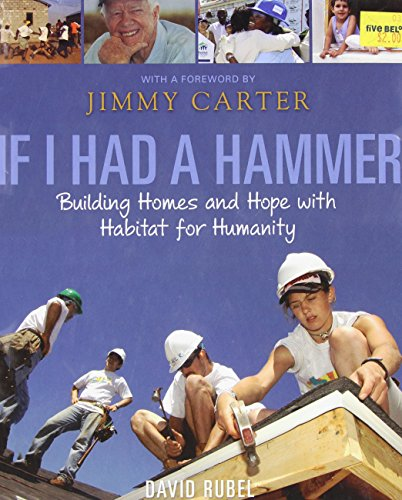 9780763647018: If I Had a Hammer: Building Homes and Hope with Habitat for Humanity