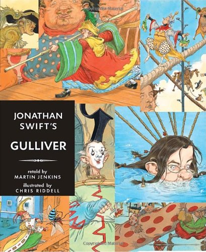 9780763647407: Jonathan Swift's Gulliver (Candlewick Illustrated Classics)