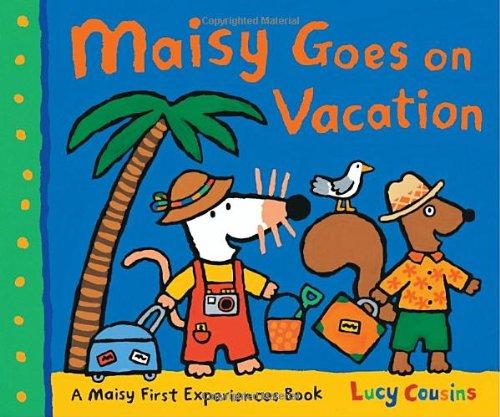 9780763647520: Maisy Goes on Vacation: A Maisy First Experience Book