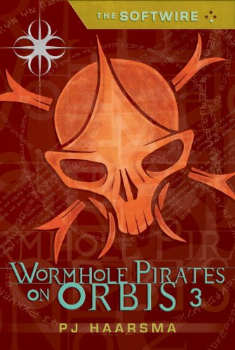 9780763647773: The Softwire: Wormhole Pirates on Orbis 3 (Softwire (Quality))