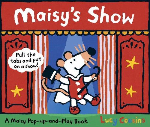9780763647797: Maisy's Show: A Maisy Pop-up-and-Play Book