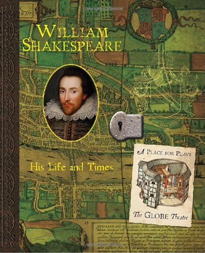 9780763647940: William Shakespeare: His Life and Times (Historical Notebooks)