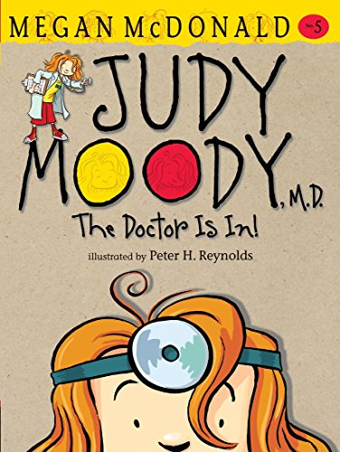 9780763648626: Judy Moody, M.D.: The Doctor Is In!