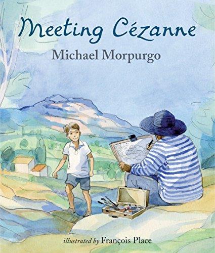 Meeting Cezanne: Morpurgo, Michael; Place,
