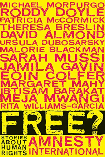 Free?: Stories about Human Rights (Paperback): Various