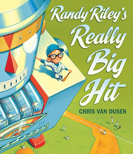 9780763649463: Randy Riley's Really Big Hit