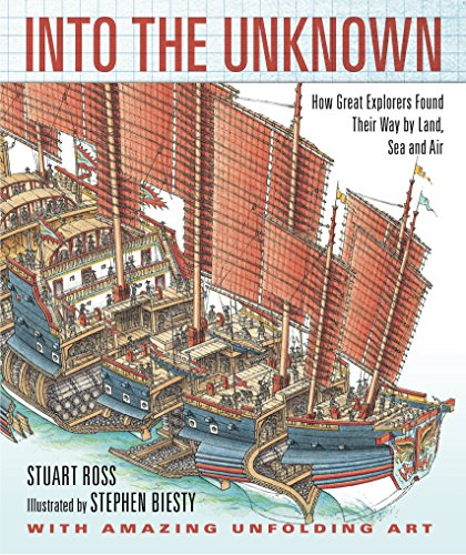 9780763649487: Into the Unknown: How Great Explorers Found Their Way by Land, Sea, and Air