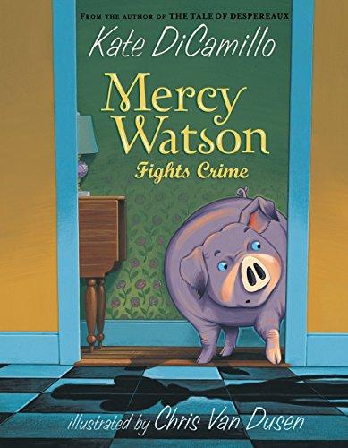 9780763649524: Mercy Watson Fights Crime