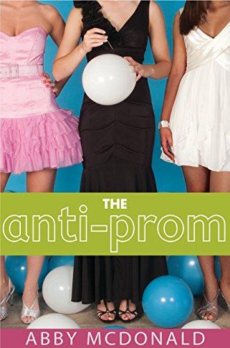 9780763649562: The Anti-Prom