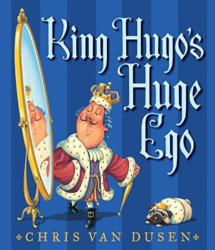 9780763650049: King Hugo's Huge Ego