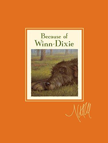 9780763650070: Because of Winn-Dixie Signature Edition