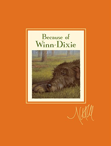 9780763650070: Because of Winn-Dixie Signature Edition