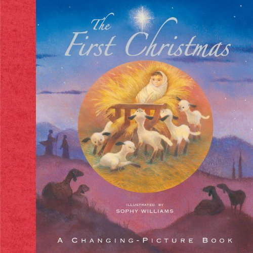 9780763650131: The First Christmas: A Changing-Picture Book