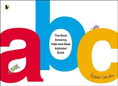 9780763650308: The Most Amazing Hide-And-Seek Alphabet Book
