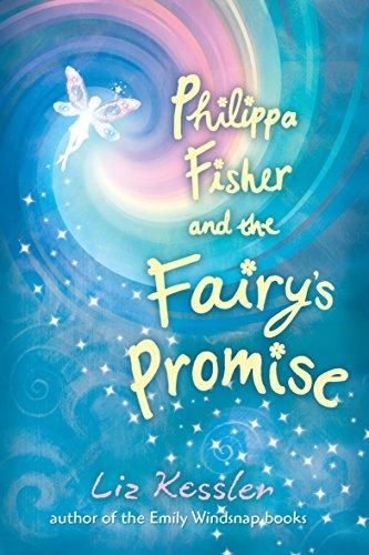 9780763650315: Philippa Fisher and the Fairy's Promise