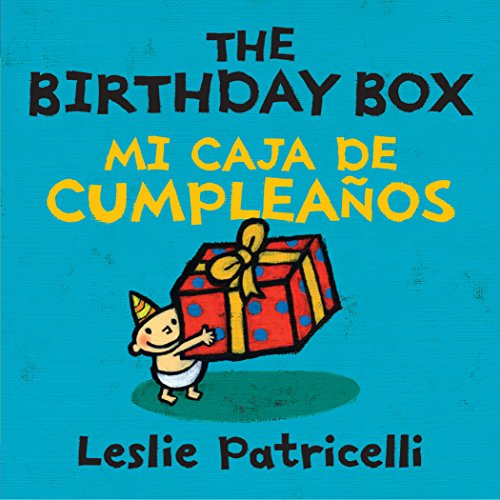 9780763650414: The Birthday Box/Mi Caja de Cumpleanos (Leslie Patricelli Board Books)