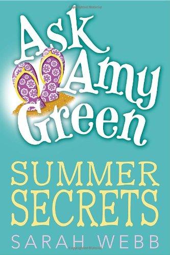 Ask Amy Green Summer Secrets: Sarah Webb