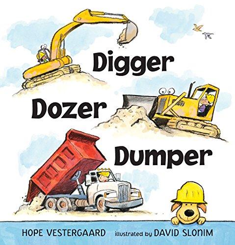 9780763650780: Digger, Dozer, Dumper
