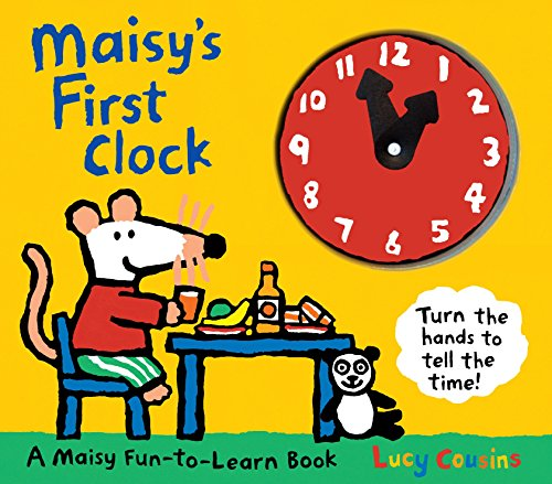 9780763650957: Maisy's First Clock (Maisy Fun-to-Learn Book)