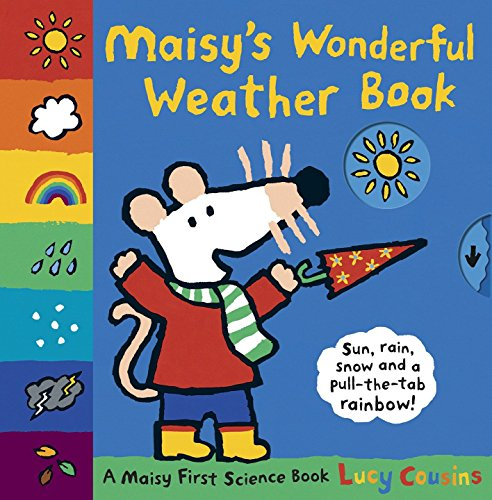 9780763650964: Maisy's Wonderful Weather Book (Maisy First Science Book)
